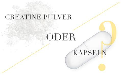 creatin einnahme wann creatine wann du zu pulver oder kapseln greifen solltest