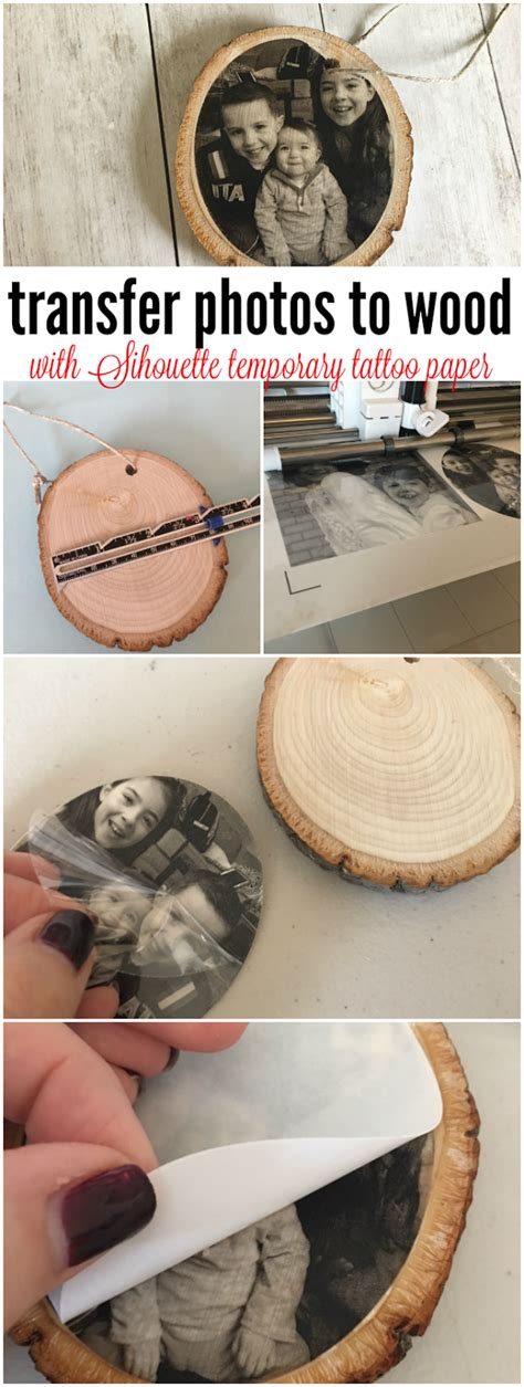 tattoo paper to wood transferring photos to wood with silhouette temporary