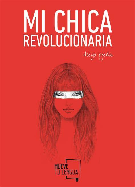 libro mi chica revolucionaria mi chica revolucionaria liverpool es parte de mi vida