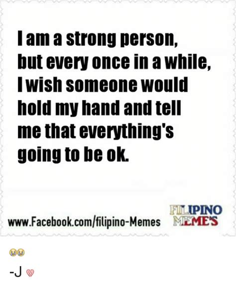 Every Once In A While My Nanna Will Call Me Up An by I Am A Strong Person But Every Once In A While I Wish