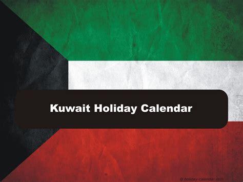 kuwait   holiday calendar