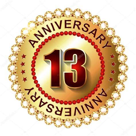 13 in years 13 years anniversary golden label stock vector 169 galastudio 66627519