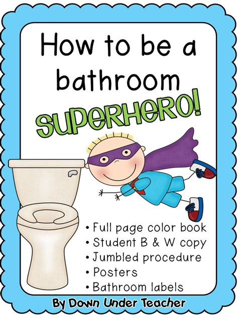 classroom bathroom procedures be a bathroom superhero teaching bathroom rules and