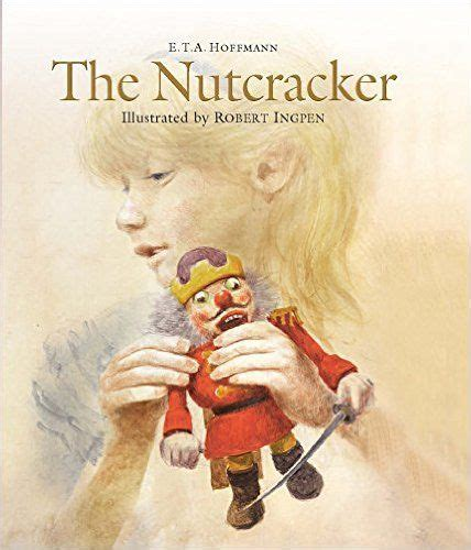 the nutcracker and the mouse king by ernst theodor amadeus hoffmann a scheiner l w r 38 best the nutcracker and the mouse king images on nutcrackers xmas and baby books