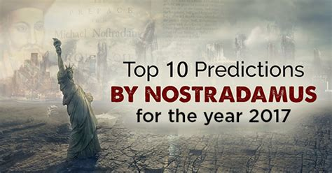 new year 2017 predictions top 10 nostradamus predictions for 2017 new year