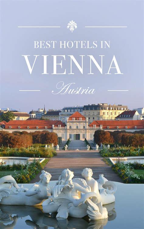 best hotel in austria 10 best hotels in vienna austria road affair