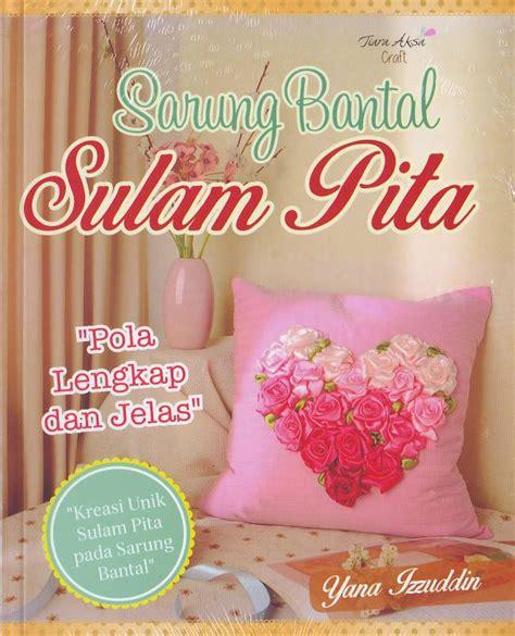 Buba Buku Bantal Mengenal Bentuk 1 buku sarung bantal sulam pita crafts