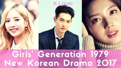 drakorindo girl generation 1979 girls generation 1979 upcoming korean drama youtube