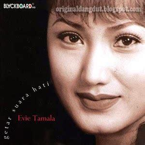 download mp3 dangdut evie tamala kandas evie tamala getar suara hati 2006 original dangdut