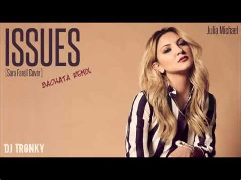 download mp3 issues download julia michaels issues cover dj tronky bachata