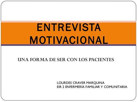 preguntas para una entrevista motivacional 2013 10 30 entrevista motivacional ppt