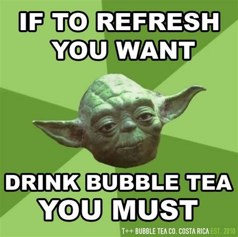 Tea Meme - 17 best images about bubble tea memes on pinterest