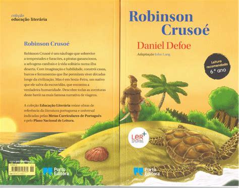 robinson crusoe classicos para 9871129505 invas 227 o de livros na tua biblioteca biblioteca escolar da correlh 227