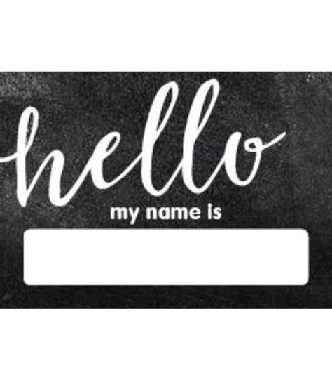 printable my name is tags industrial chic hello printable name tags grade pk 8