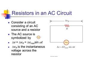 ac current through a resistor alternating current circuits ppt