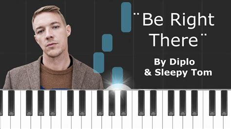 be right there diplo sleepy tom diplo sleepy tom be right there piano tutorial