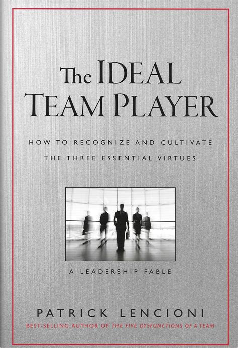 The Ideal by The Ideal Team Player Lencioni Greatest Hits