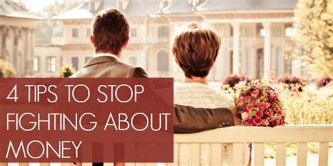 8 Tips To Stop On Your Partner by 4 Tips To Stop Fighting About Money With Your Spouse
