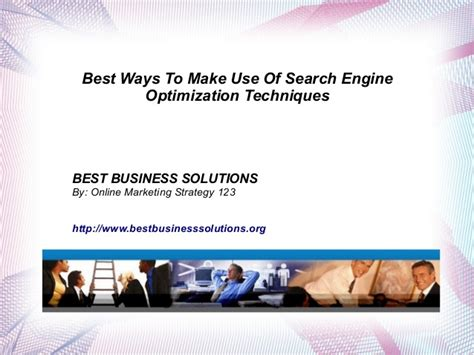 Use For Search Engine Best Ways To Make Use Of Search Engine Optimization Techniques