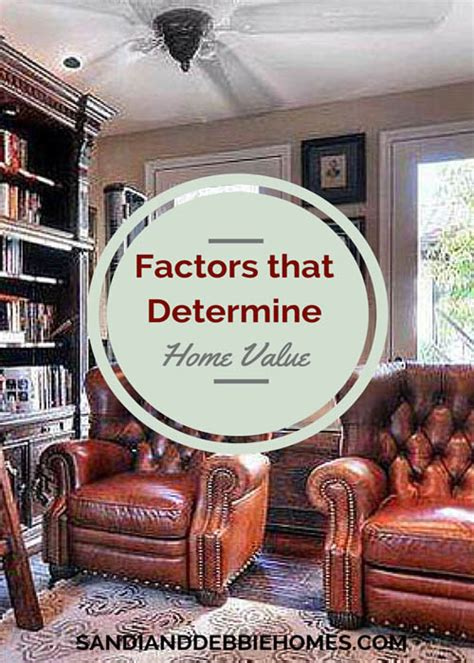 factors that determine the value of a home sandi clark