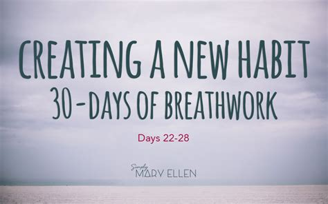 the habit of a happy 30 days to a positive addiction books creating a new habit 30 days of breathwork simply