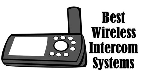 best intercom best wireless intercom systems for home office 2018