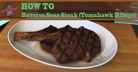 how to reverse sear steak how to reverse sear steak tomahawk ribeye
