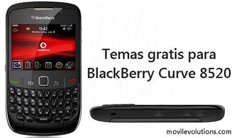 imagenes para celular blackberry curve 8520 c 243 mo descargar e instalar temas para blackberry curve 8520