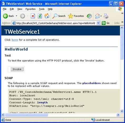 langkah membuat web sederhana langkah langkah membuat web service sederhana delphi for