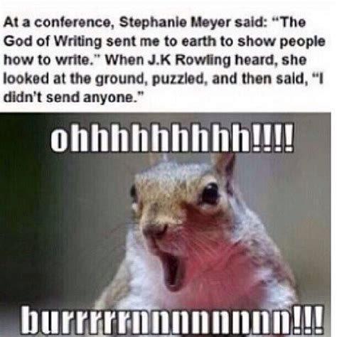Funny God Memes - stephanie meyer vs jk rowling the god of writing funny