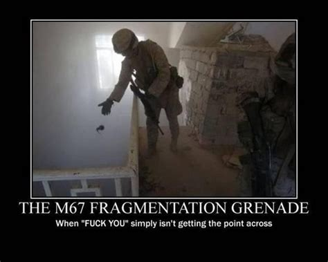 Funny Fucked Up Memes - m67 fragmentation grenade corps pinterest pretty
