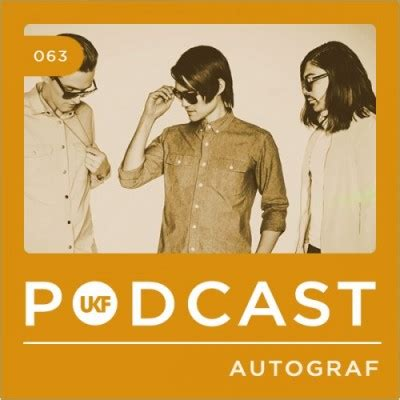 house music podcasts free autograf ukf music podcast 63 free download