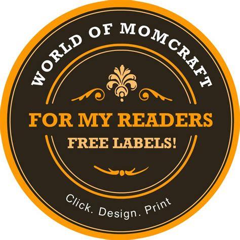printable label maker free custom mason jar label maker world of momcraft