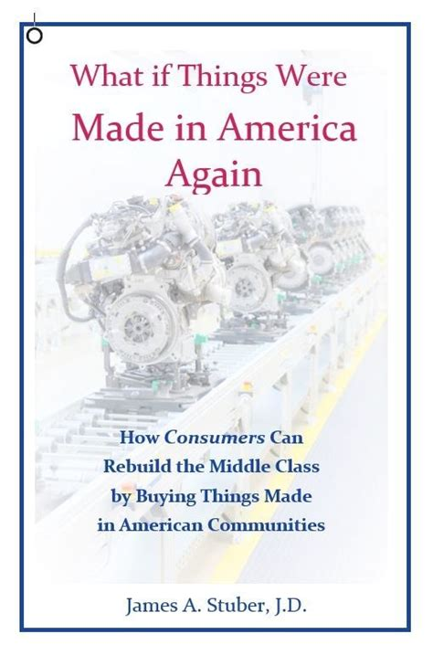 author of what if things were made in america again asks