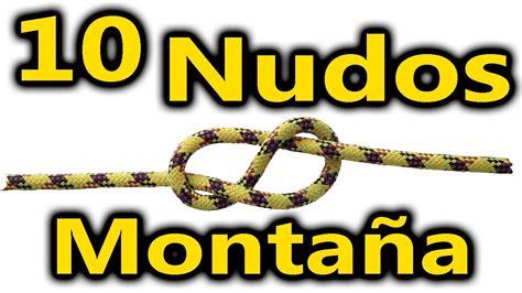 nudos marineros basicos 10 nudos b 225 sicos para monta 241 a youtube
