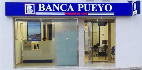banca puello de oficinas de banca pueyo banca pueyo