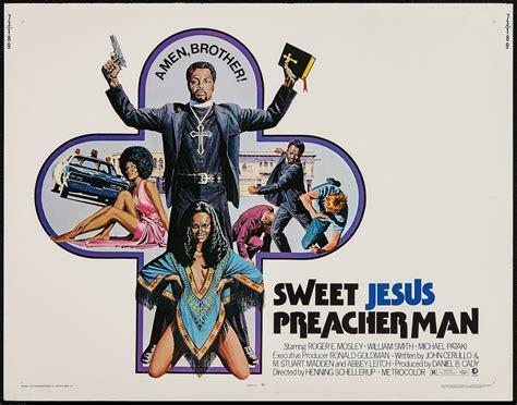 film sweet 20 full sweet jesus preacher man movie posters fonts in use
