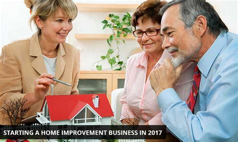 starting a home improvement business 28 images how to