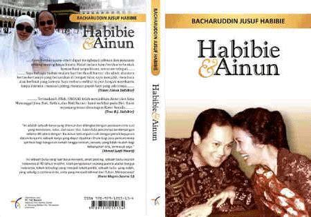 biografi novel habibie dan ainun habibie ainun reza rahadian bcl filem wayang