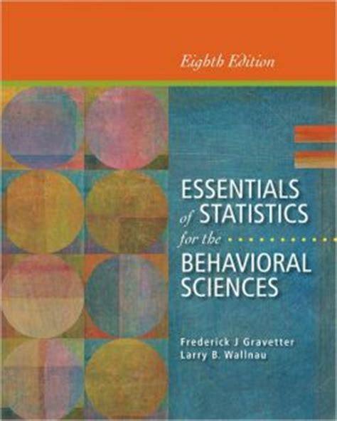 essential statistics for the behavioral sciences books essentials of statistics for the behavioral sciences