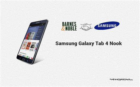 Samsung Tab 4 Nook barnes noble partners with samsung announces samsung