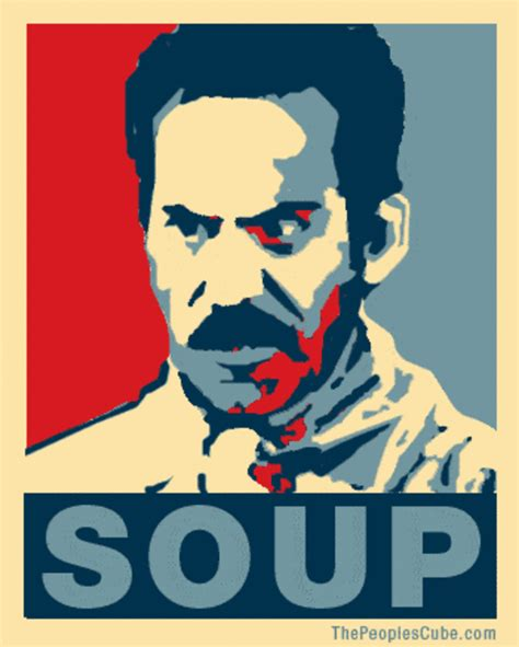 Soup Nazi Meme - image 224961 propaganda parodies know your meme