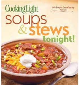 cooking light soup cooking light soups stews tonight cooking light