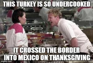 Mexican Thanksgiving Meme - thanksgiving turkey jokes kappit
