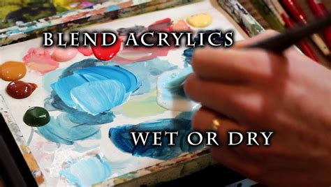 difference between and acrylic paint on canvas how to blend acrylic paint on canvas justin hillgrove