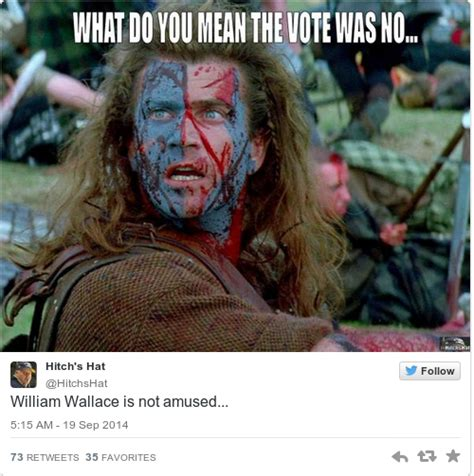 William Wallace Meme - william wallace braveheart memes