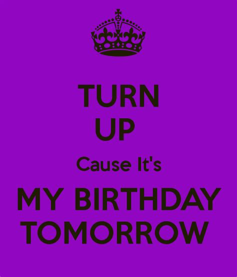 My Birthday Quotes Images My Birthday Is Tomorrow Quotes Quotesgram