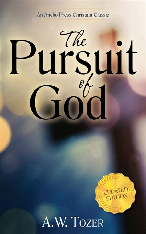 the pursuit of god new christian classics library books the pursuit of god aneko press