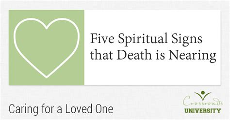 signs is dying five spiritual signs that is nearing