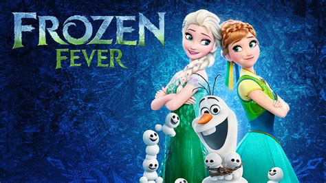 film frozen fever full movie frozen fever movie fanart fanart tv